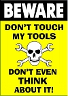 Don't Touch My Tools Magnet