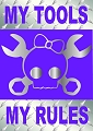 MY Tools My Rules Magnet