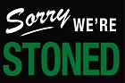 Sorry We're Stoned Magnet