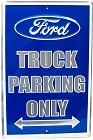 Ford Truck Parking Only Lg. Parking Sign