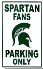 Michigan State Spartan Fans Large Parking Sign