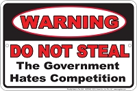 Do Not Steal - Government Sm. Parking Sign