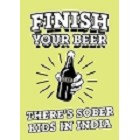 Finish Your Beer Magnet