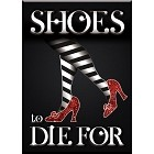 Shoes to Die for Magnet