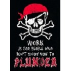 Work for Plunder Magnet