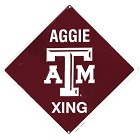 Texas A&M Crossing Sign