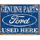 Ford Parts Used Here Metal Sign