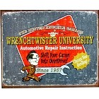 Wrenchtwister University Metal Sign