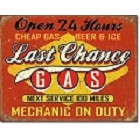 Last Chance Gas Metal Sign