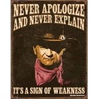Wayne Weakness Metal Sign
