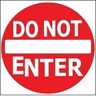 Do Not Enter Metal Sign