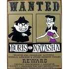 Boris & Natasha Metal Sign