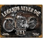Legends Never Die Motorcycle Metal Sign