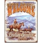 Welcome Cowboy Country Metal Sign