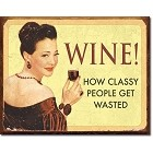 Ephemera - Wine Classy People Metal Sign