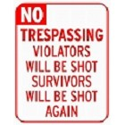 No Trespassing  Metal Sign
