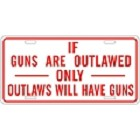 If Gun Were Outlawed License Plate