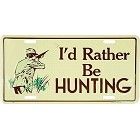 Rather Be Hunting License Plate