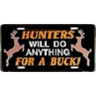 Hunters Will Do Anything License Plate