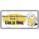Party Like a Mortician License Plate