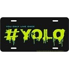 You Only Live Once License Plate