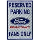 Ford Racing Parking Sign