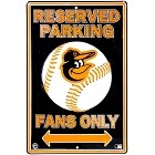 Baltimore Orioles Lg. Parking Sign