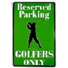 Golfers Only Large Parking Sign