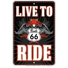 Route 66 Live to Ride Sm. Parking Sign
