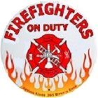 Firefighters On Duty Round Sign
