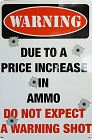 Due to Price Increase Metal Sign