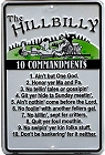 Hillbilly 10 Commandments Sm. Parking Sign