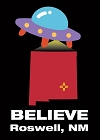 Believe Roswell, New Mexico Magnet