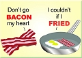 Bacon My Heart Magnet
