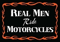 Real Men Ride Motorcycles Magnet