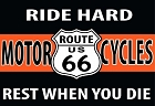 Route 66 Ride Hard Magnet