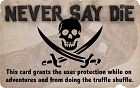 Never Say Die License