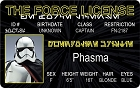 The Force - Phasma ID