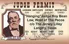 Judge Roy Bean ID