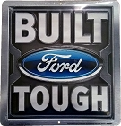 Ford Built Tough Metal Sign