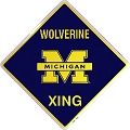 Univ. of MI Wolverine Crossing Sign