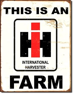 International Harvester Farm Metal Sign