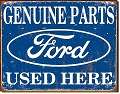 Ford Parts Used Here Metal Tin Sign