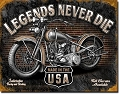 Legends Never Die Motorcycle Metal Tin Sign
