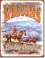 Welcome Cowboy Country Metal Tin Sign