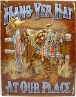 Hang Yer Hat Metal Tin Sign