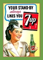7 Up Your Stand-By Metal Sign
