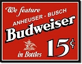 Budweiser - 15 cents Metal Tin Sign