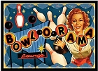 Bowlarama Metal Sign
