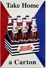 Pepsi Take Home a Carton Metal Sign